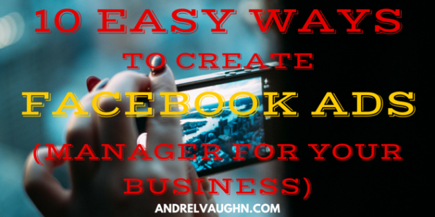 facebook ads manager, facebook ad manager, advertise on facebook, create facebook, facebook ads, facebook business, facebook for business, facebook marketing