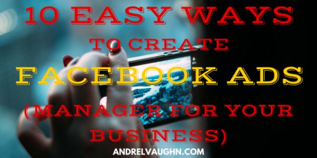 facebook ads manager, facebook ad manager, advertise on facebook, create facebook, facebook ads, facebook business, facebook for business, facebook marketing